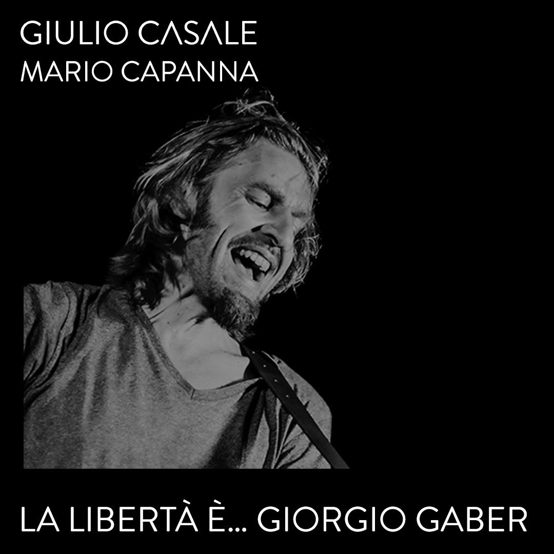 2021_07_29 – La libertà è Giorgio Gaber